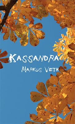 Buchcover – Kassandra von Markus Veith