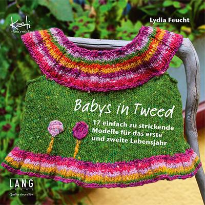 Babys in Tweed Strickanleitungen für 17 hinreißende Modelle von Lydia Feucht Zum Buch ►