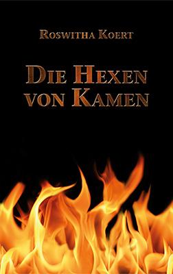 Die Hexen von Kamen Roman vonRoswitha Koert Zum Buch ►