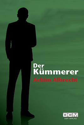 Der Kümmerer Ein Online-Fortsetzungs-Thriller von Achim Albrecht Es wird spannend. Und zwar in etappenweise veröffentlichten Kapiteln. Zum Artikel ►